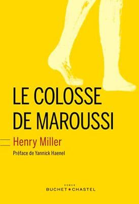 Le Colosse de Maroussi - Henri Miler