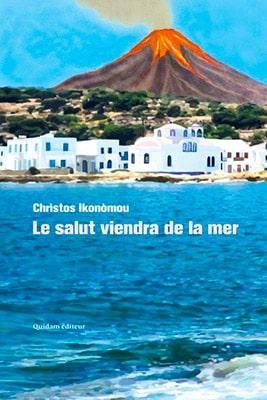 Le salut viendra de la mer, Christos Ikonomou